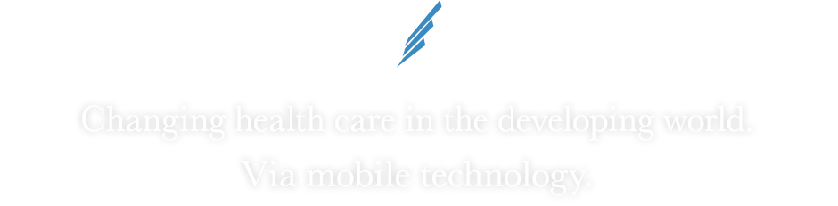 BLUE WING -WINGS FOR CHANGE- 「Changing health care in the developing world. Via mobile technology.」