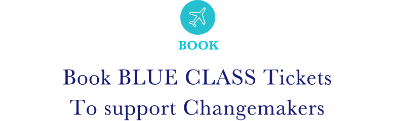 [BOOK] Book BLUE CLASS Tickets To support Changemakers
